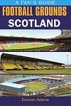 Football grounds Scotland. A fan's guide.