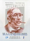 Basketball. DR. h.c.R.William Jones