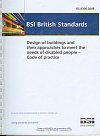 Design of buildings and their approaches to meet the needs of disabled people - Code of practice