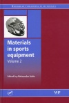 Materials in sports equipment. Volume 2