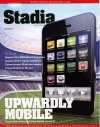 Stadia. Upwardly mobile