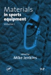 Materials in sports equipment. Volume 1